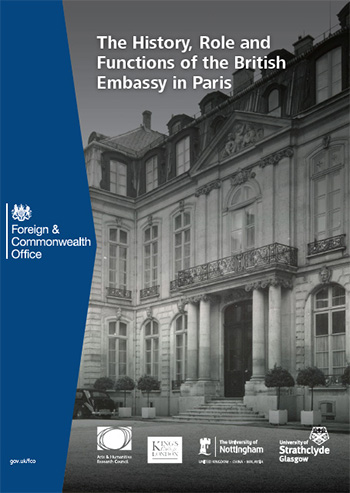 Front cover of History, role and functions of the British Embassy in Paris