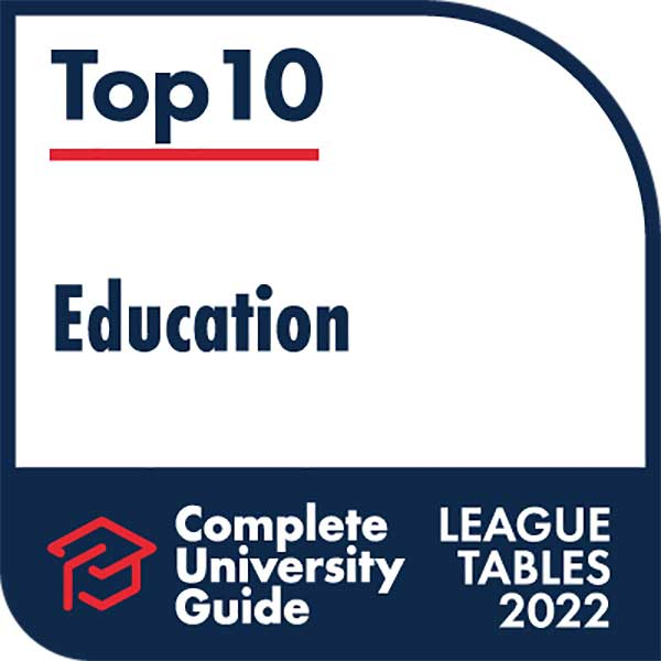 Ranked Top 10 in the UK for Education by Complete University Guide 2021