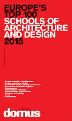 The Criteria Domus Uses To Select Their Top 50 Schools Of Architecture Were  Summarised As:
