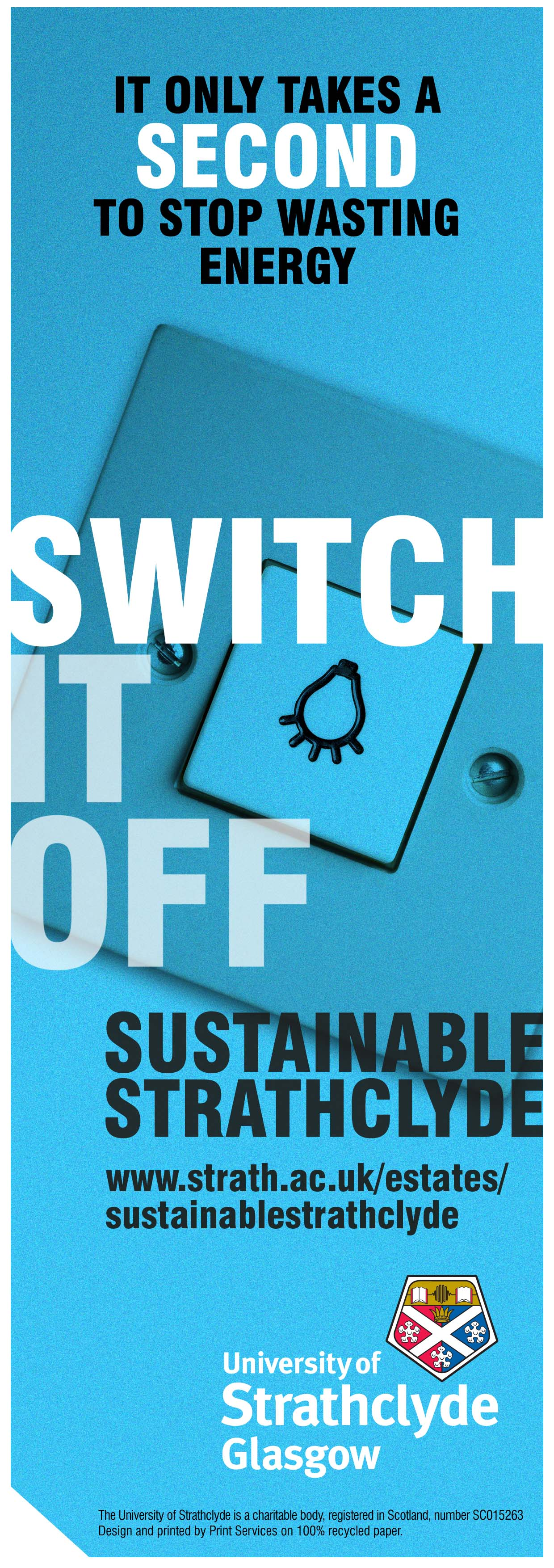 Weekend Freedom Machines >> Switch Off Campaign - University of Strathclyde