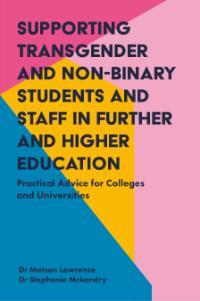 Front Cover of Supporting Transgender Student and Staff