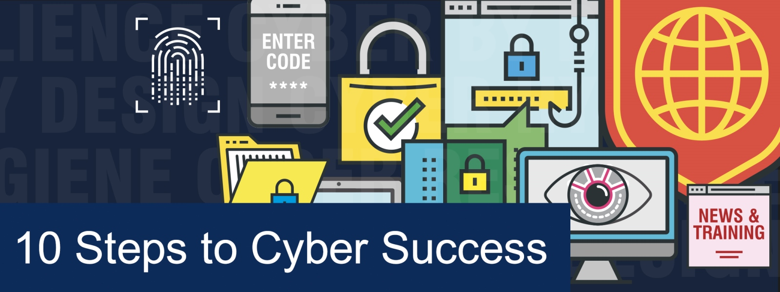 10 Steps to Cyber Success